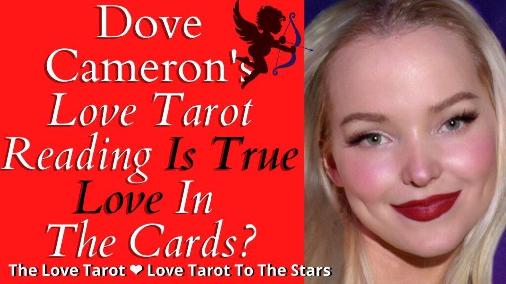 Dove Cameron love tarot to the stars