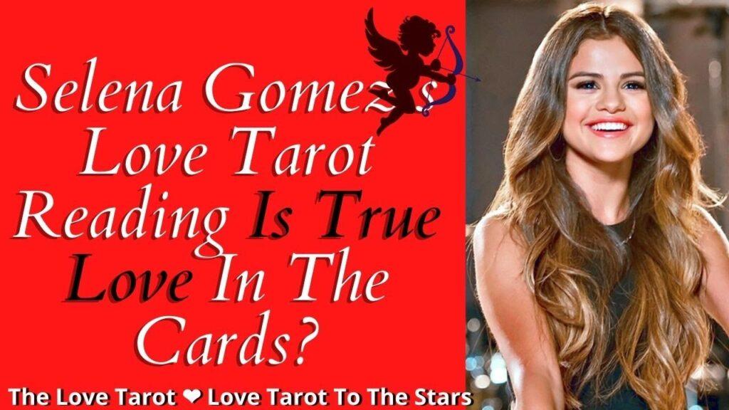 selena gomez love tarot reading